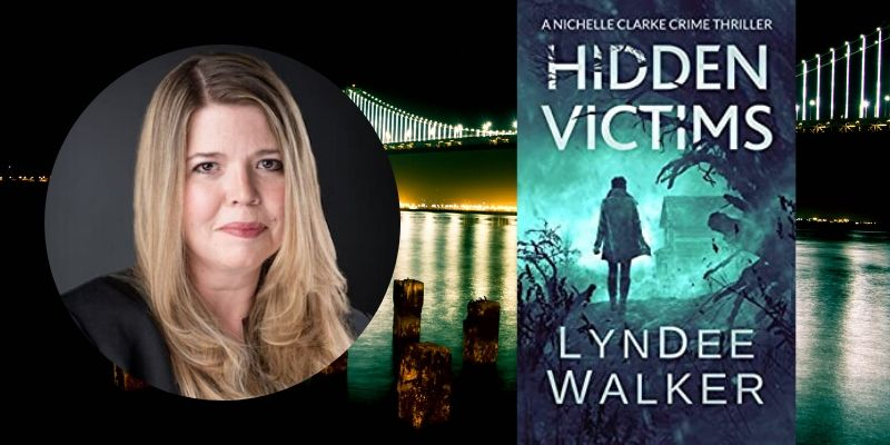 Talking Thrillers with Author LynDee Walker: Hidden Victims