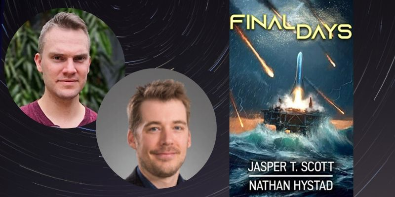 Talking Thrillers with Author Jasper T. Scott and Nathan Hystad: Final Days