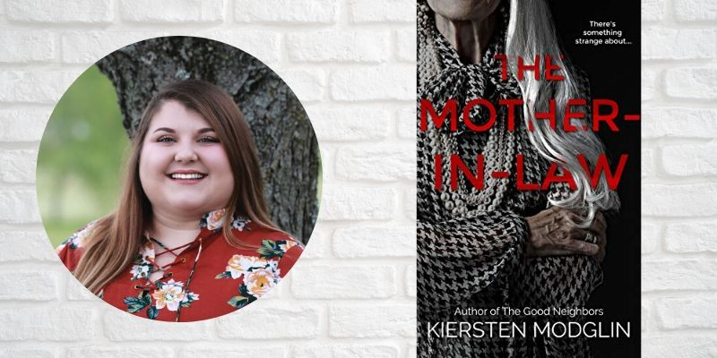 Talking Thrillers with Author Kiersten Modglin: The Mother-in-Law