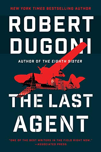 The Last Agent, by Robert Dugoni