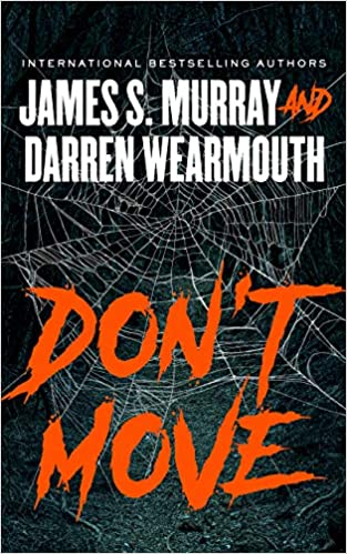 Don't Move, by James S. Murray