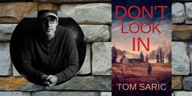 Don't Look In by Tom Saric