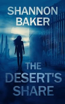 The-Deserts-Share-by-Shannon-Baker