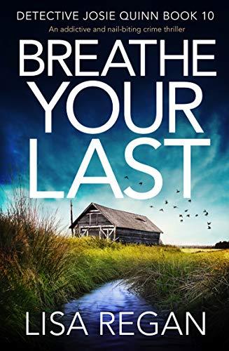 Breathe Your Last, by Lisa Regan