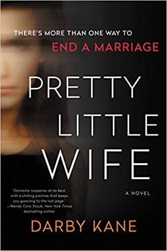 Pretty Little Wife, by Darby Kane