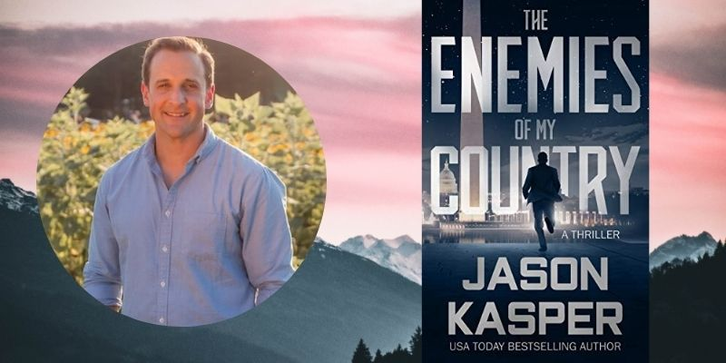 From Green Beret to Bestselling Author - Thrillerfix Author Interview: Jason Kasper