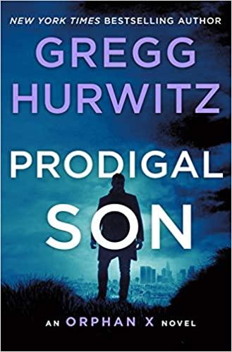 Prodigal Son, by Gregg Hurwitz