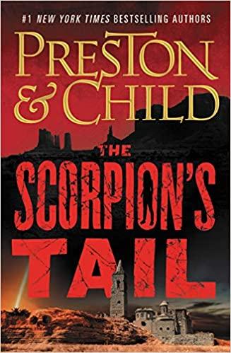 The Scorpion's Tail, by Preston & Child