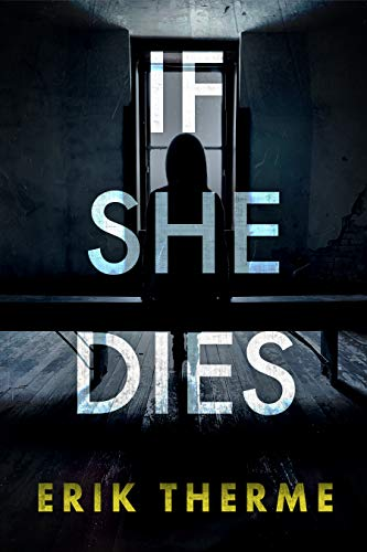 If She Dies, by Eric Therme