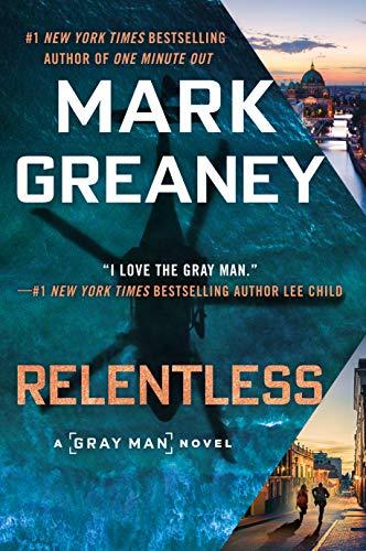 Relentless, by Mark Greaney