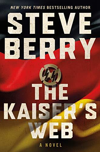 The Kaiser's Web, by Steve Berry