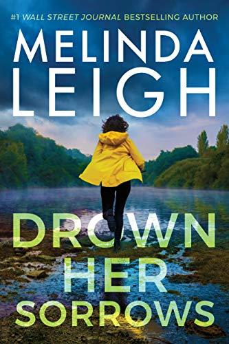 Drown Her Sorrows, by Melinda Leigh