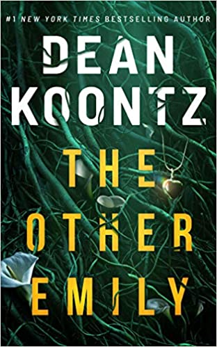 The Other Emily, by Dean Koontz