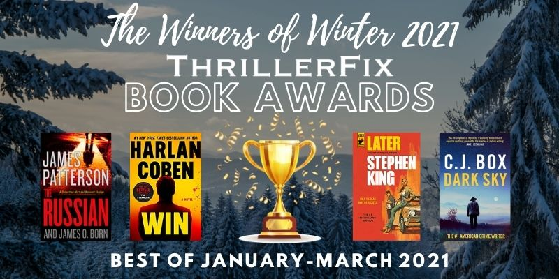 The Best Thrillers of January-March 2021