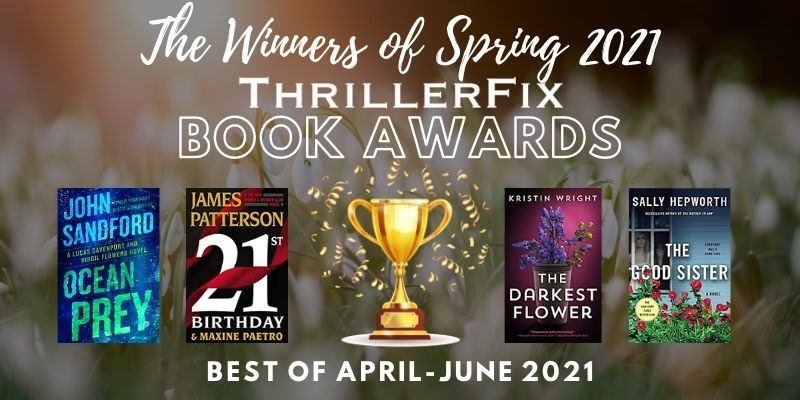 The Best Thrillers of April-June 2021